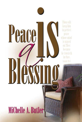 Peace is a Blessing