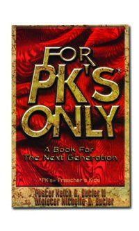 For PK's Only - A Book for the Next Generation