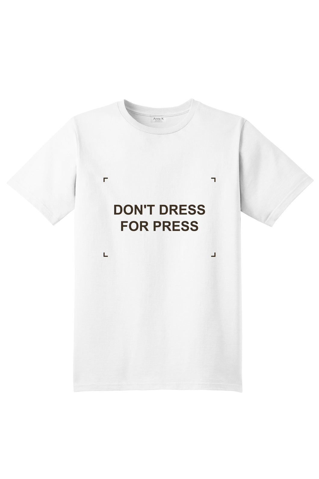 Don't dress for press - Anna K