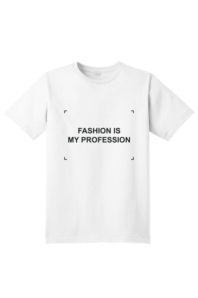 Fashion is my profession