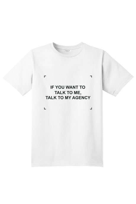 IF YOU WANT TO TALK TO ME, TALK TO MY AGENCY - Anna K