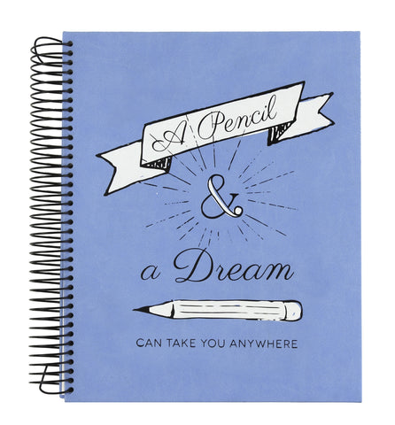 Eccolo A Pencil & A Dream Can Take You Anywhere Sketchbook