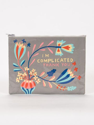 "Blue Q Zippered Pouch ""I'm Complicated Thank You"""