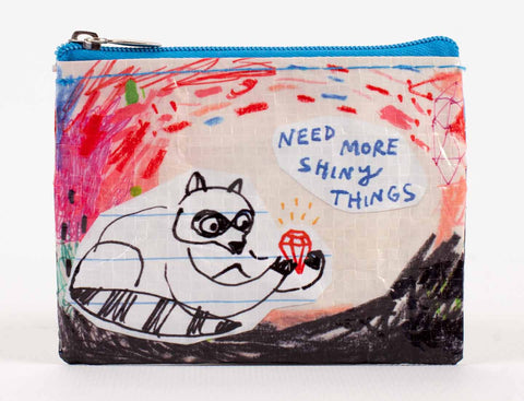 "Blue Q Coin Purse ""Need More Shiny Things"""