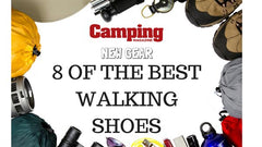 Camping Magazine - 8 of the Best Walking Shoes