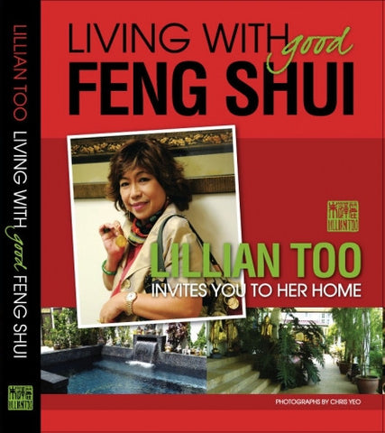 Lillian Too Living With Good Feng Shui