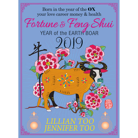 LILLIAN TOO & JENNIFER TOO FORTUNE & FENG SHUI 2019 - OX