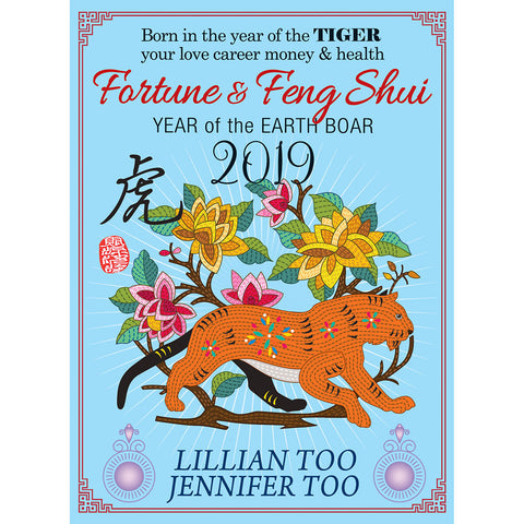 LILLIAN TOO & JENNIFER TOO FORTUNE & FENG SHUI 2019 - TIGER