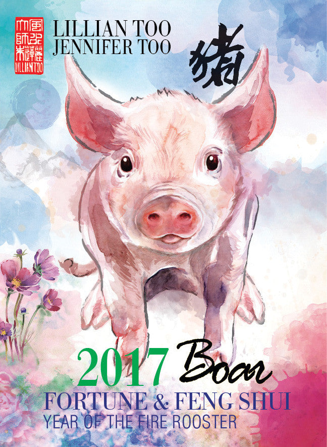 Lillian Too Fortune and Feng Shui 2017 Boar