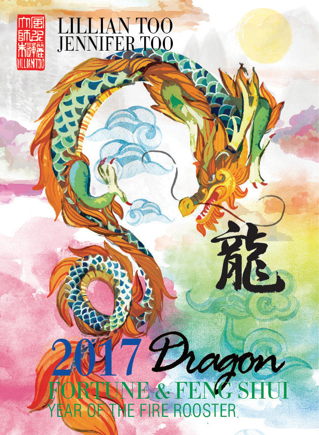 Lillian Too Fortune and Feng Shui 2017 Dragon
