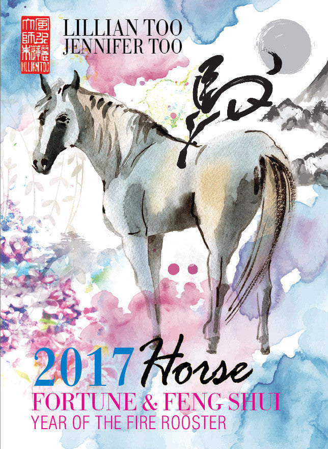 Lillian Too Fortune and Feng Shui 2017 Horse