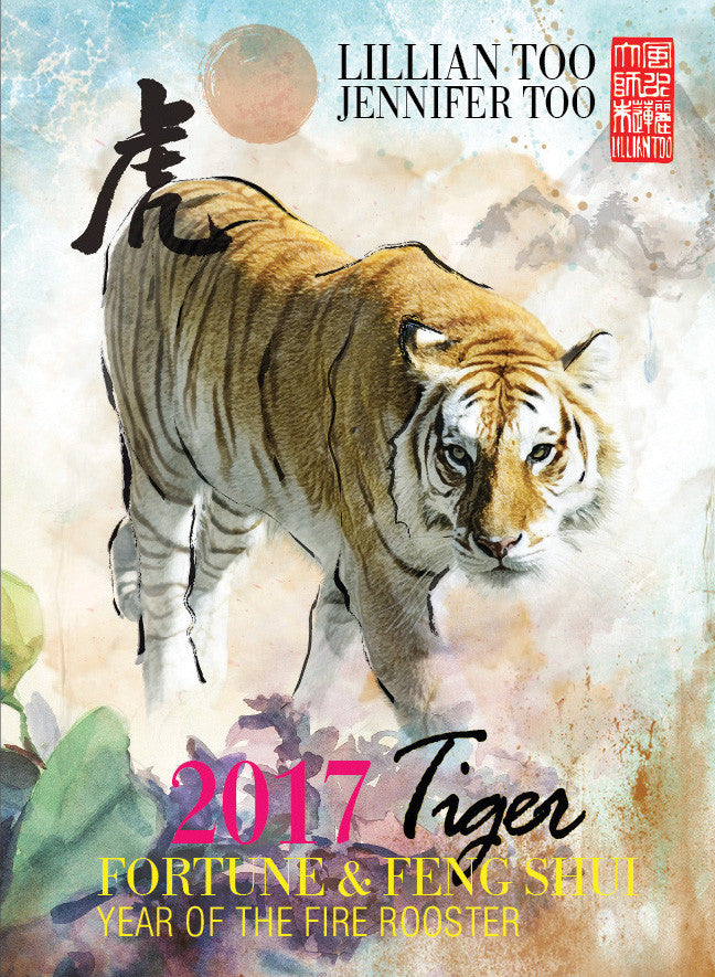 Lillian Too Fortune and Feng Shui 2017 Tiger