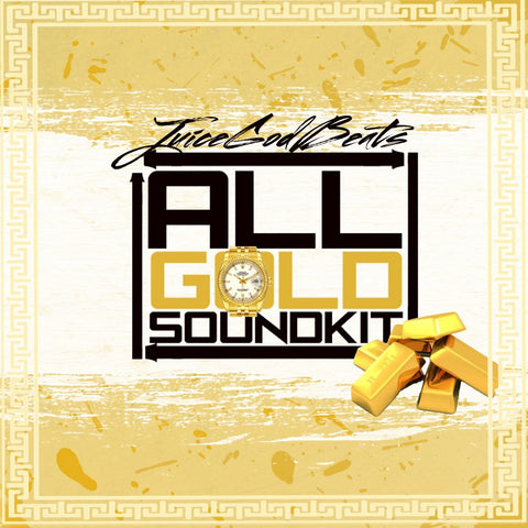 All Gold Soundkit By JuiceGodBeats [Drum Samples]