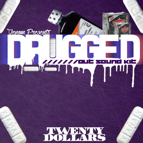 The Drugged Out Soundkit by DruggedOutVenom [Drum Samples]