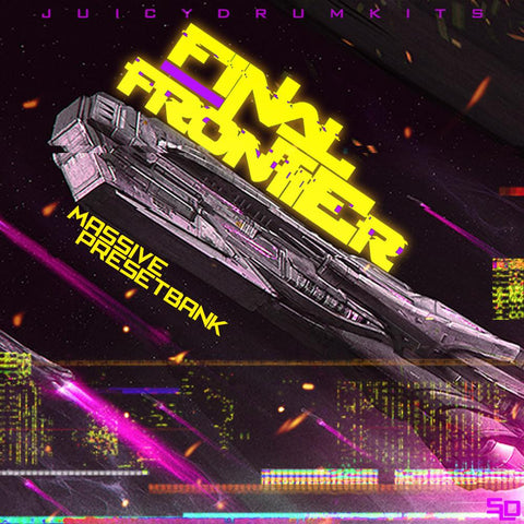 Final Frontier Massive Presetbank by JuiceGodBeats [Synth Presets]