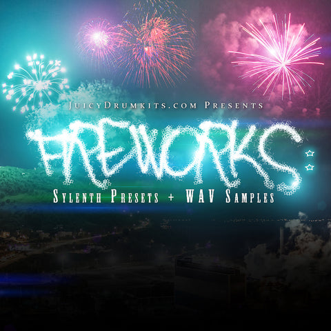 Fireworks Sound Effects: Sylenth Presets + WAV Samples