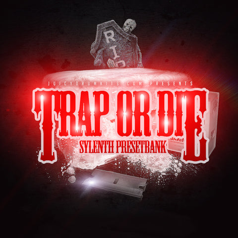 Trap Or Die Sylenth Presetbank [Trap Synth Presets]