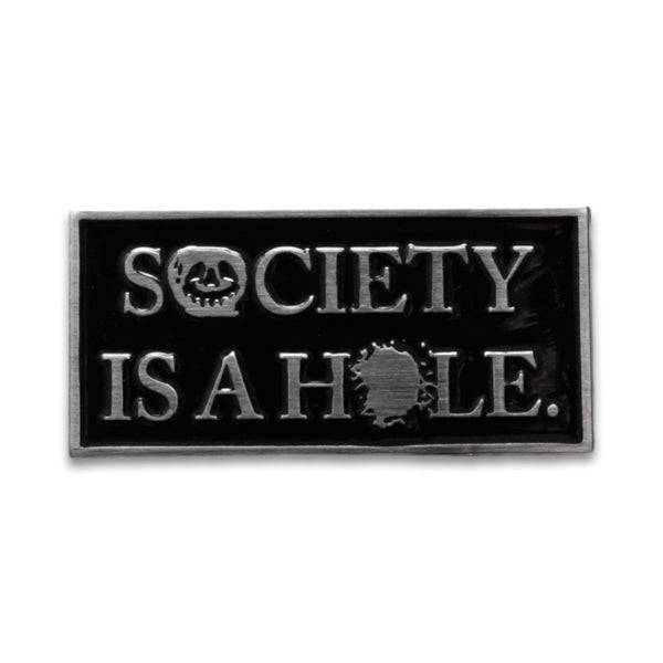 Psychic Hearts - Society is a Hole Pin - Silver