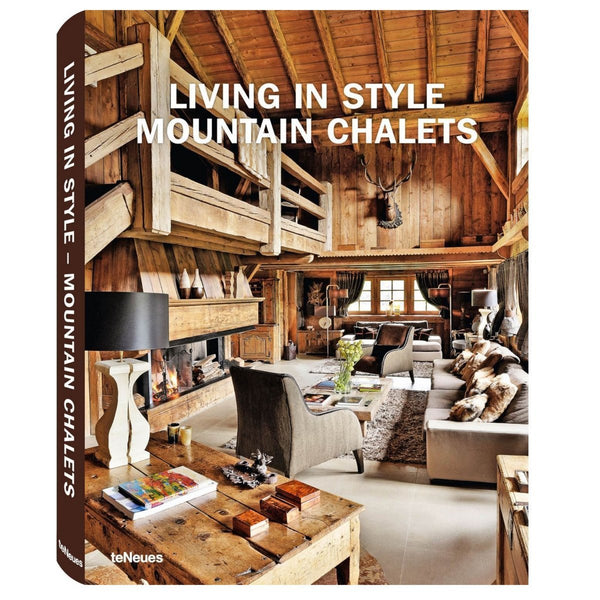 Living in Style: Mountain Chalets