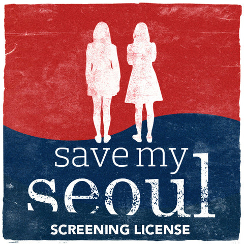 Save My Seoul - screening license