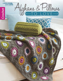 AFGHANS & PILLOWS TO LOVE crochet book LEISURE ARTS