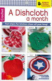 A DISHCLOTH A MONTH crochet book LEISURE ARTS