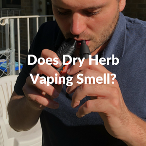 Does Vaping Dry Herbs Smell?
