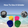 How to use an herb grinder