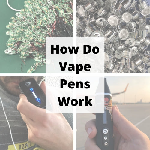 How Do Vape Pens Work?