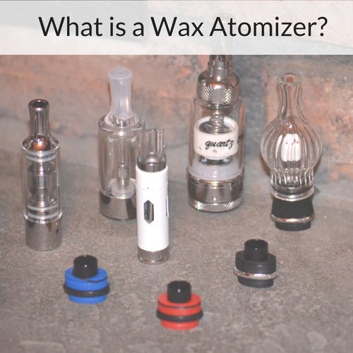 What is a Wax Atomizer - Vaporizer Learning Center - Vape