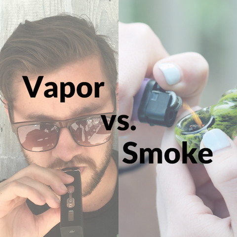 Vapor vs. Smoke