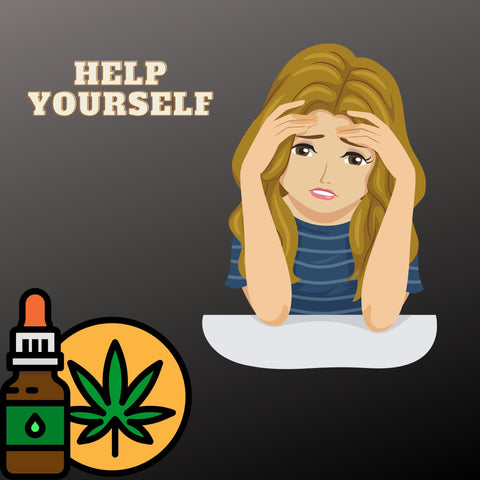 Woman having anxiety looking at a cbd tincture with text saying Help Yourself