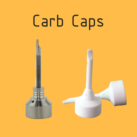 Carb Caps for Dab Rigs
