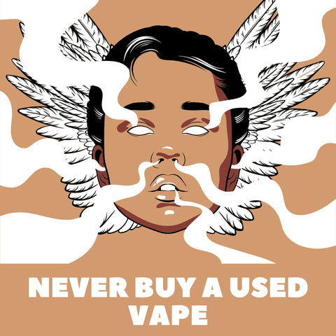 man with vapor coming out of his mouth and text saying never buy a used vape