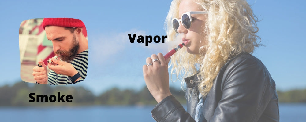Smoke vs Vapor