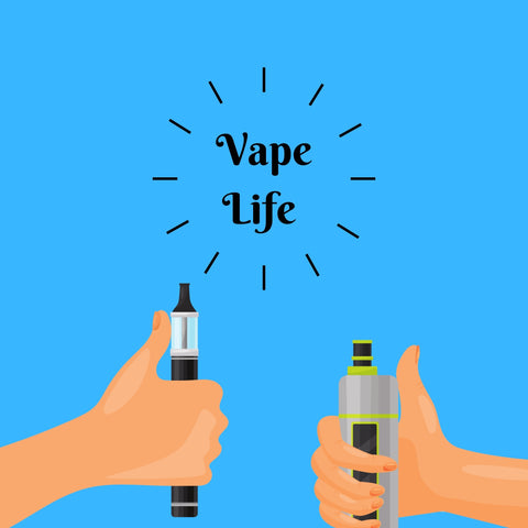 two hands holding a vape with text saying vape life