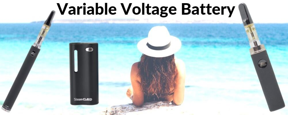Variable Voltage Vape Batteries