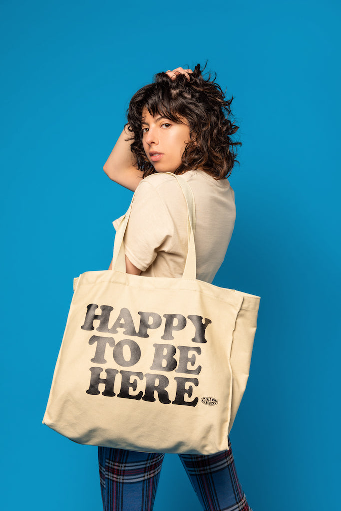 Happy To Be Here Tote Bag