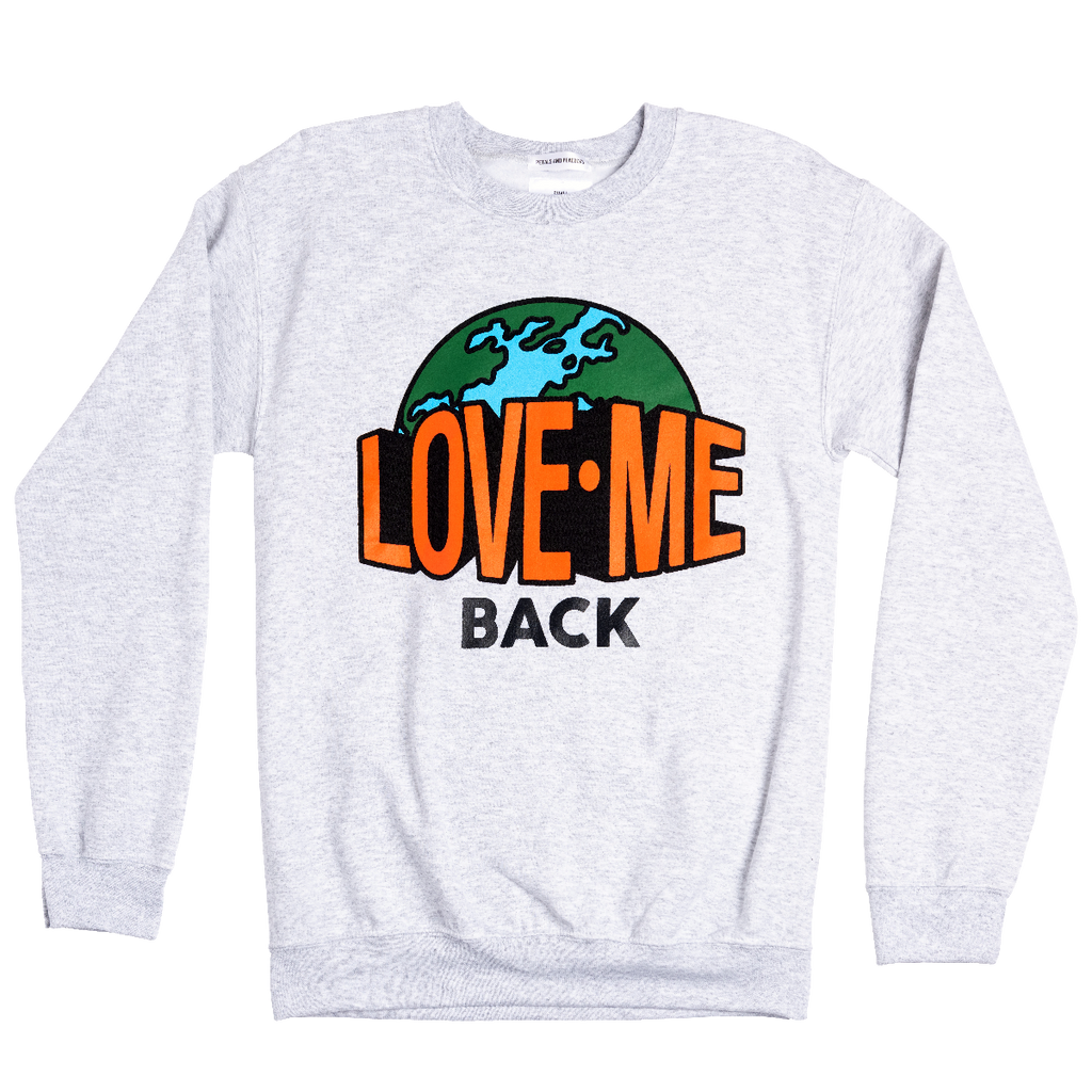 Love Me Back Sweatshirt