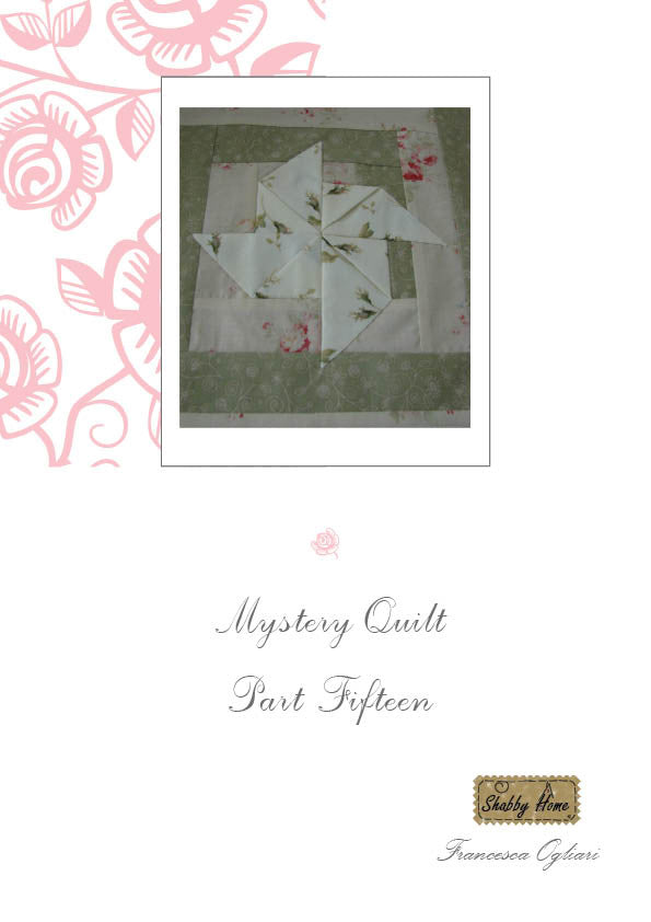 Art.814 Shabby Home - Mystery Quilt – Block 15, Tutorial free