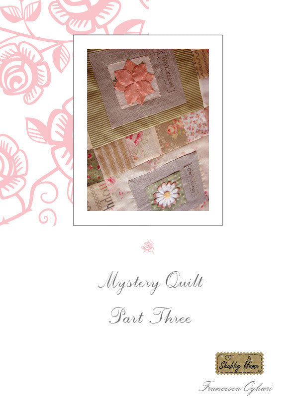 Art.804 Shabby Home - Mystery Quilt – Block 3, Tutorial free