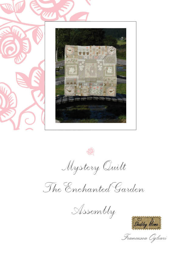 Art.817 Shabby Home - Mystery Quilt –  Assembly, Tutorial free