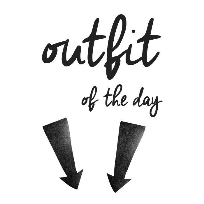 WALLSTICKER - STICKSTAY TEXT: OUTFIT OF THE DAY