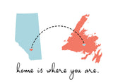 Home is Where You Are (Alberta & Newfoundland)