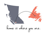 Home is Where You Are (Newfoundland to British Columbia)