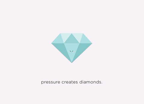 (New) Pressure Creates Diamonds