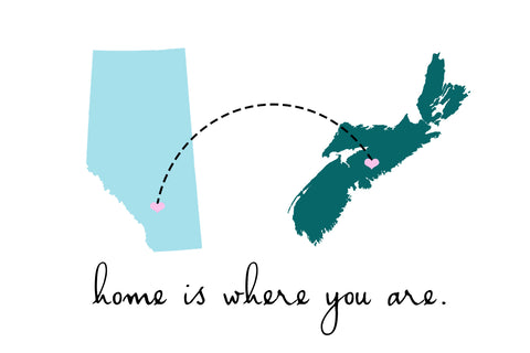 Home is Where You Are (Nova Scotia & Alberta)