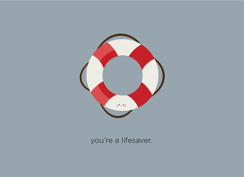 (New) You're a Lifesaver