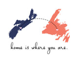 Home is Where You Are (Nova Scotia & Newfoundland)