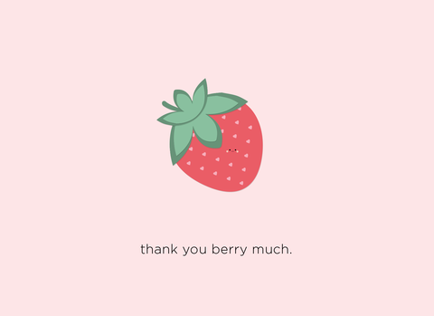 (New) Thank You Berry Much
